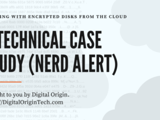 Digital Origin - Encrypted Disks from the Cloud